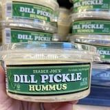 """Is It Too Much to Dip Pickles in Trader Joe's New Dill Pickle Hummus? All Signs Point to """"Nope"""""""