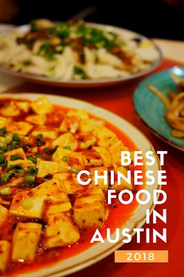 Best Chinese Food in Austin, 2018