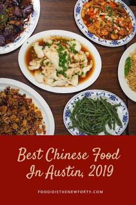 Best Chinese Food in Austin, 2019