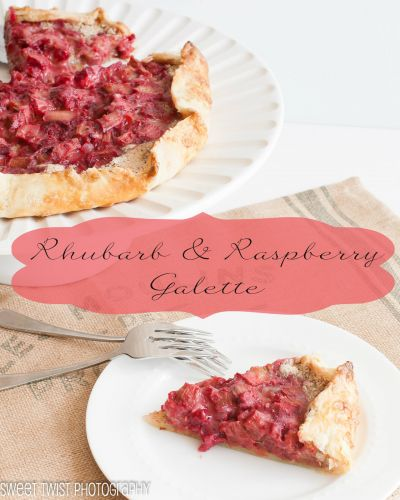 Rhubarb and Raspberry Galette - Messy Baker Monday