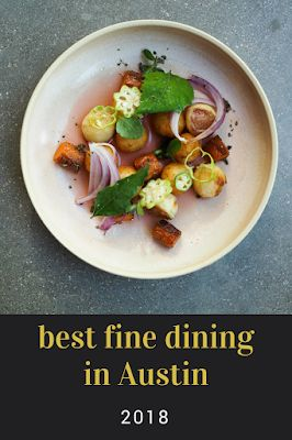 Best Fine Dining in Austin, 2018