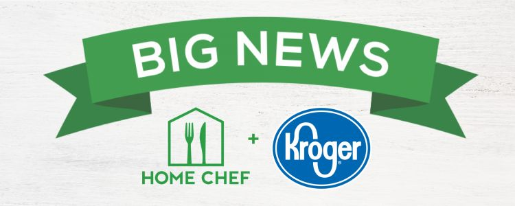 Home Chef Merges With Kroger