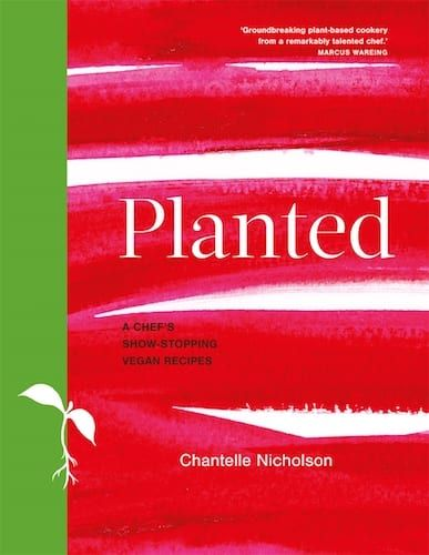 Inspire Your Cooking with Vegan Recipes from Chantelle Nicholson