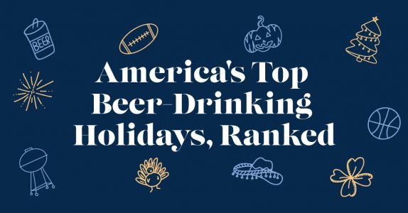 America's Top Beer-Drinking Holidays, Ranked