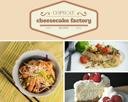 17 of the Most Decadent Copycat Cheesecake Factory Recipes